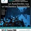 Ad Auschwitz c'era un'orchestra femminile
